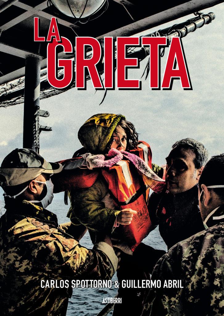 Libros Refugiados: La Grieta - Carlos Spottorno y Guillermo Abril