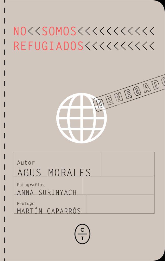 Libros Refugiados: No somos Refugiados - Agus Morales