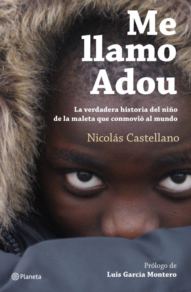 Libros Refugiados: Me llamo Adou - Nicolás Castellano