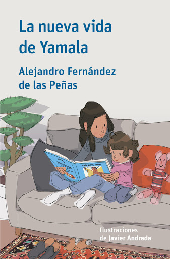 Libros Refugiados: La nueva vida de Yamala - Alejandro Fernández de las Peñas